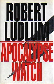 Robert Ludlum Apocalypse Watch