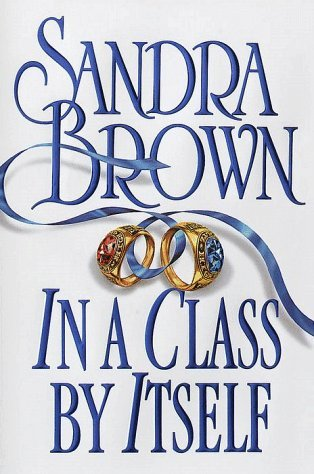 Sandra Brown In A Class By Itself