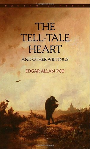 Edgar Allan Poe The Tell Tale Heart And Other Writings