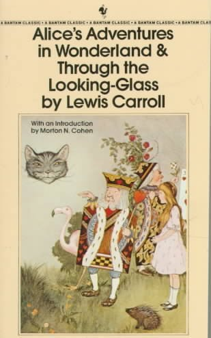 Lewis Carroll Alice's Adventures In Wonderland And Through The L
