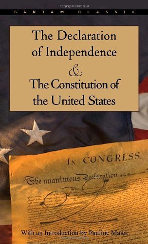 Pauline Maier The Declaration Of Independence And The Constituti 1998. 3rd Print
