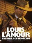Louis L'amour The Hills Of Homicide Stories Revised
