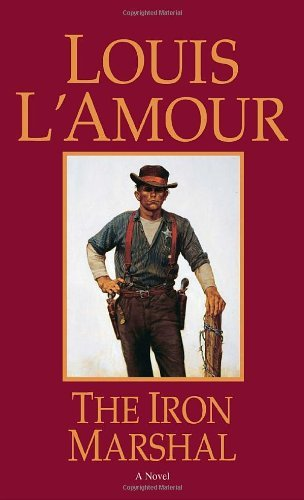 Louis L'amour The Iron Marshal Revised