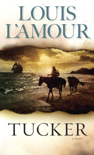Louis L'amour Tucker Revised