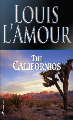 Louis L'amour The Californios Revised