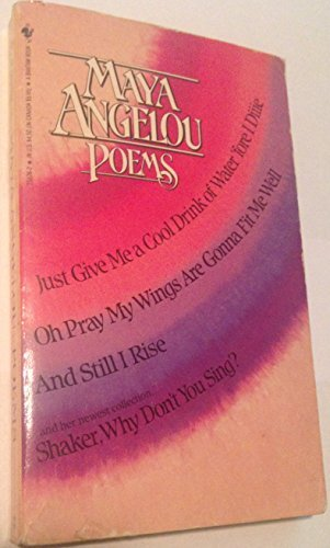 Maya Angelou Poems Just Give Me A Cool Drink Of Water 'fore I Diiie