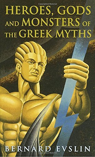Bernard Evslin Heroes Gods And Monsters Of The Greek Myths