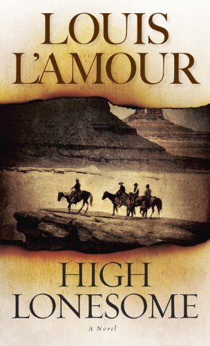 Louis L'amour High Lonesome Revised