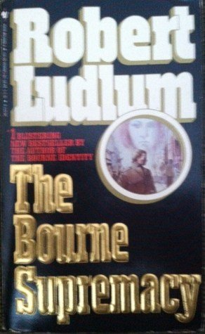 Robert Ludlum Bourne Supremacy The
