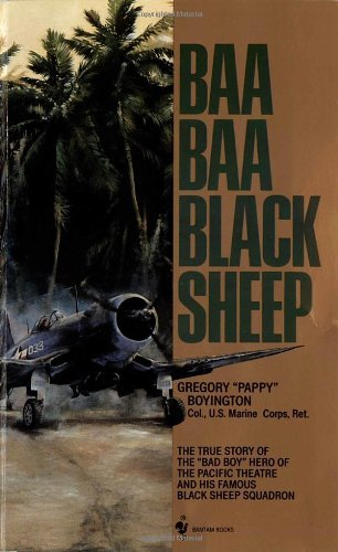 Gregory Boyington Baa Baa Black Sheep