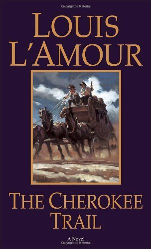 Louis L'amour The Cherokee Trail