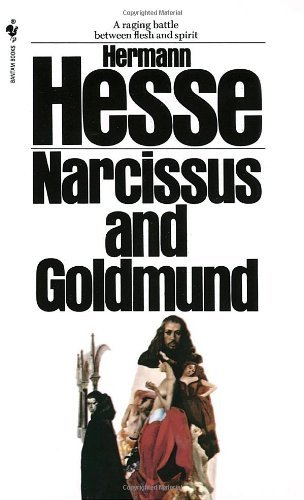 Hermann Hesse Narcissus And Goldmund