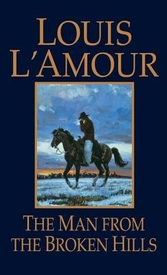 Louis L'amour The Man From The Broken Hills