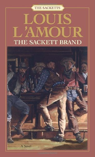 Louis L'amour The Sackett Brand The Sacketts Revised