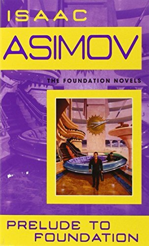 Asimov Isaac Prelude To Foundation