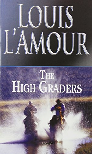 Louis L'amour The High Graders Revised