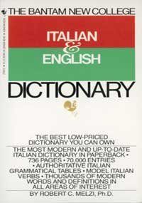 Robert C. Melzi The Bantam New College Italian & English Dictionar