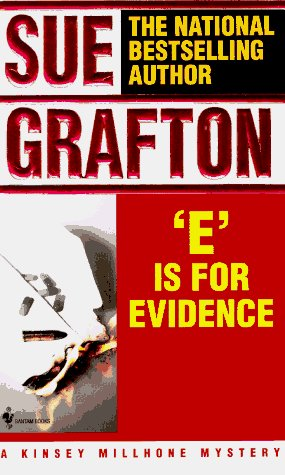 Sue Grafton E Is For Evidence Kinsey Millhone Mysteries
