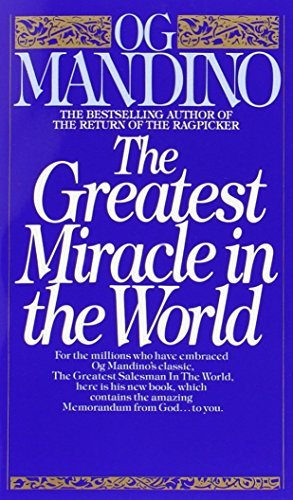 Og Mandino Greatest Miracle In The World The