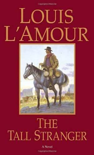 Louis L'amour The Tall Stranger Revised