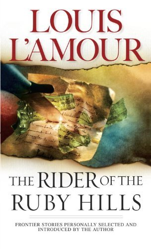 Louis L'amour The Rider Of The Ruby Hills Revised