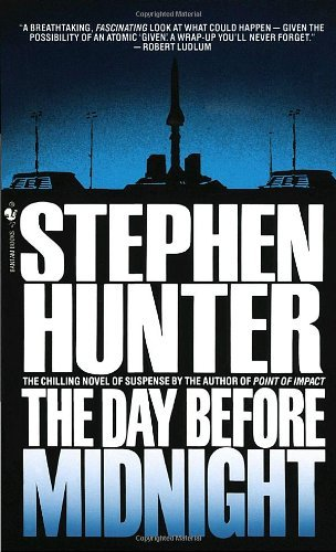 Stephen Hunter The Day Before Midnight
