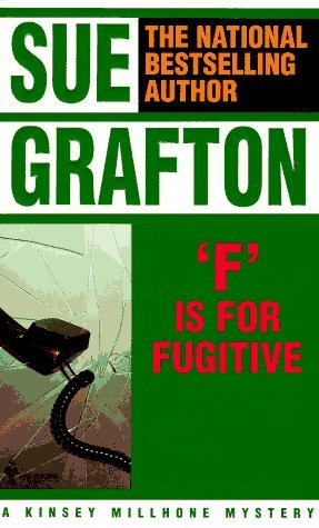Sue Grafton F Is For Fugitive (kinsey Millhone Mysteries)