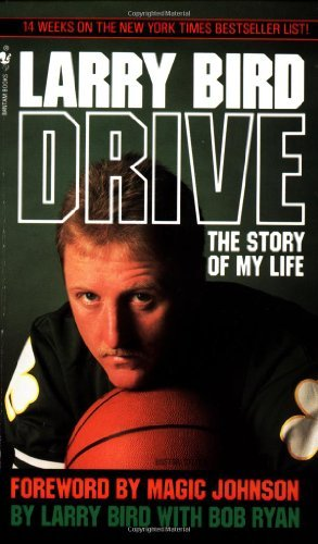 Larry Bird Drive The Story Of My Life