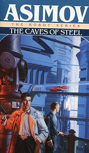 Isaac Asimov Caves Of Steel