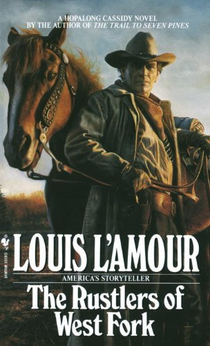 Louis L'amour The Rustlers Of The West Fork Revised