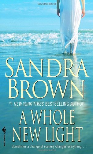 Sandra Brown A Whole New Light