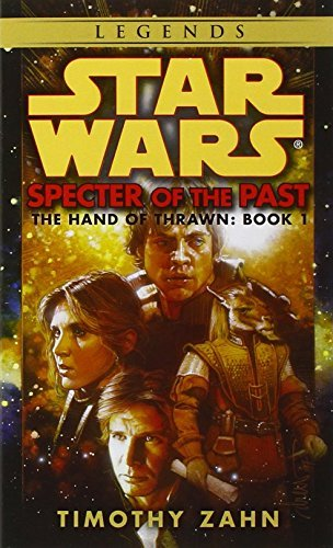 Timothy Zahn Specter Of The Past Star Wars Legends (the Hand Of Thrawn)