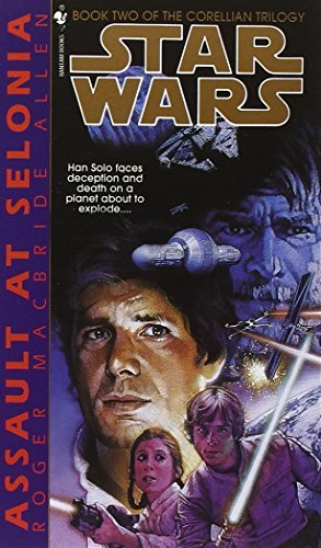 Roger Macbride Allen Assault At Selonia Star Wars Legends (the Corellian Trilogy)