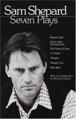 Sam Shepard Sam Shepard Seven Plays Buried Child Curse Of The Starving