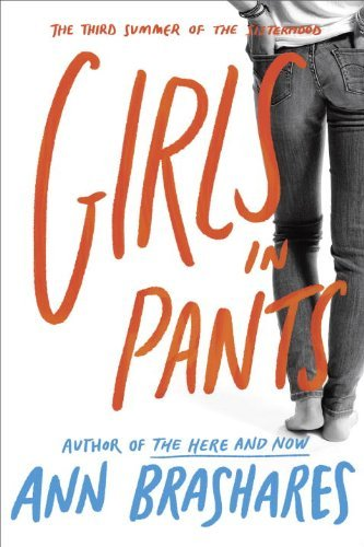 Ann Brashares Girls In Pants The Third Summer Of The Sisterhood