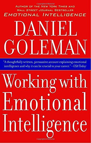 Daniel P. Goleman Working With Emotional Intelligence
