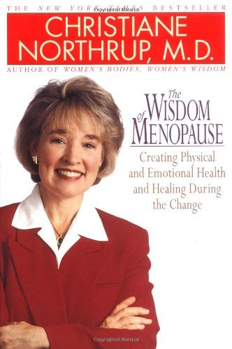 Christiane Northrup Wisdom Of Menopause