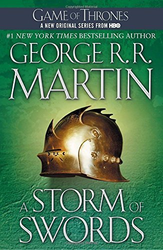 George R. R. Martin A Storm Of Swords A Song Of Ice And Fire Book Three