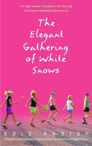 Kris Radish The Elegant Gathering Of White Snows