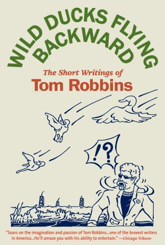 Tom Robbins Wild Ducks Flying Backward