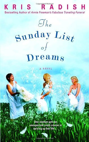 Kris Radish The Sunday List Of Dreams