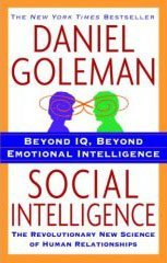 Daniel Goleman Social Intelligence The New Science Of Human Relationships