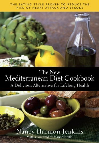 Nancy Harmon Jenkins The New Mediterranean Diet Cookbook A Delicious Alternative For Lifelong Health