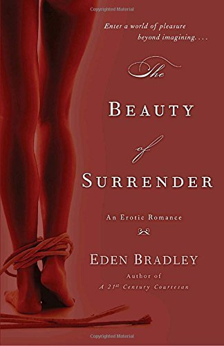 Eden Bradley The Beauty Of Surrender An Erotic Romance