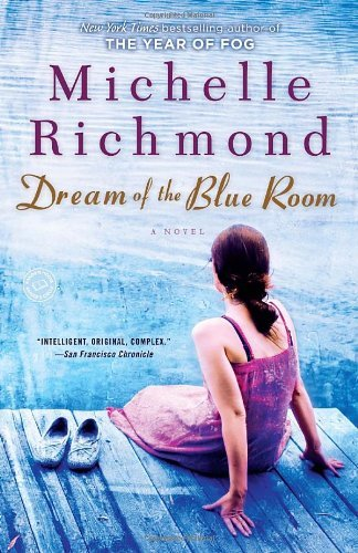 Michelle Richmond Dream Of The Blue Room