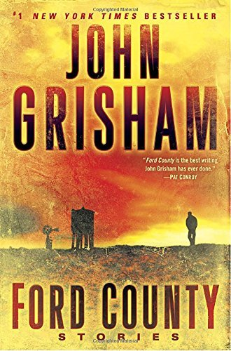 John Grisham Ford County Stories