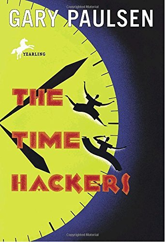 Gary Paulsen The Time Hackers
