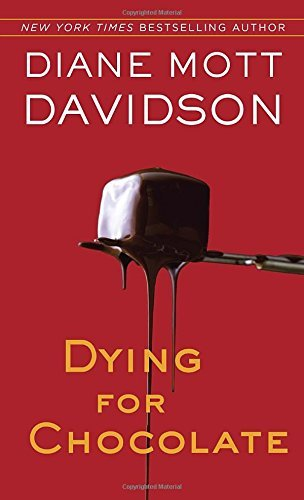 Diane Mott Davidson Dying For Chocolate