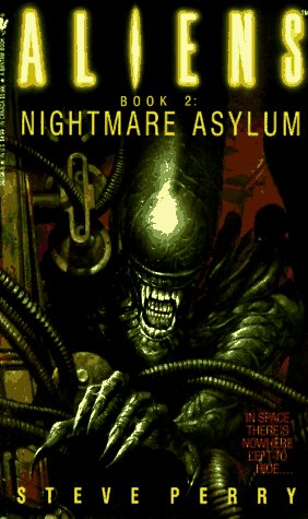 Steve Perry Nightmare Asylum Aliens Book 2