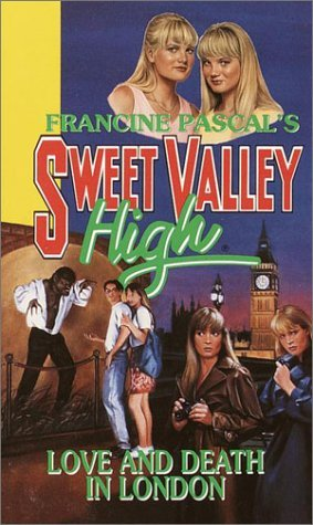 Francine Pascal Love & Death In London Sweet Valley High